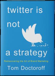 Twitter-is-not-a-strategy-Tom-Doctoroff