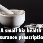 small biz health insurance prescription