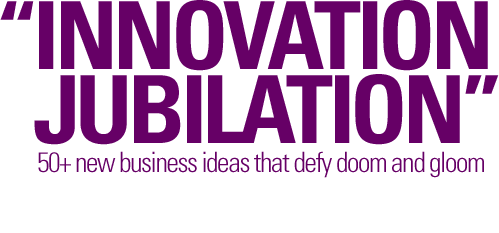 Defy with recession with innovation.