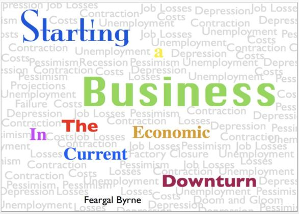 Economic downturn - Best time to start a business?