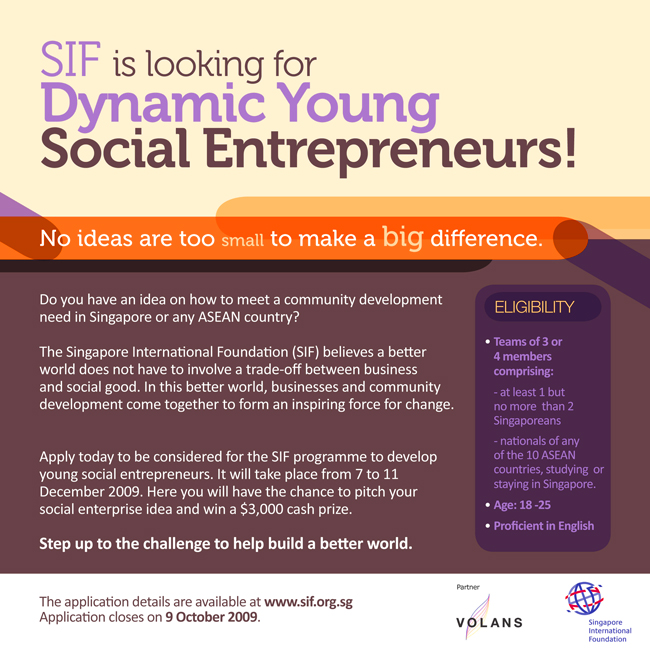 If you're a dynamic young social entrepreneur, SIF wants you.