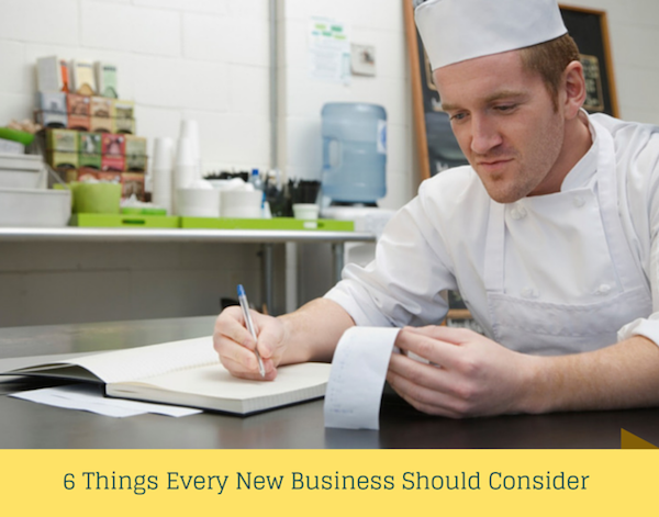 6 Things Every New Business Should Consider (1)